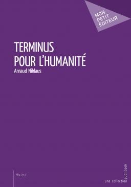 Couverture de Terminus pour l'humanité par Arnaud Niklaus