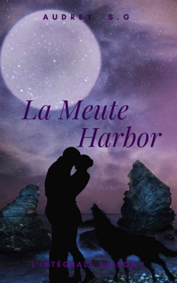 Couverture de La Meute Harbor, L'intégrale Saison 1 par Audrey S.G