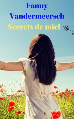Couverture de Secrets de miel par Fanny Vandermeersch