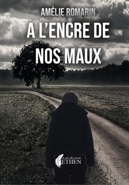 Couverture de A l'encre de nos maux par Amélie Romarin