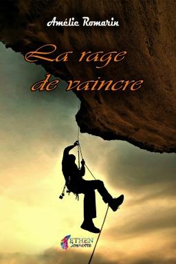 Couverture de La rage de vaincre par Amélie Romarin