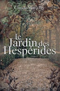 Couverture de Le Jardin des Hespérides par Claude Morivilly