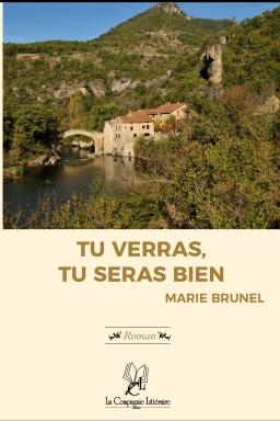Couverture de Tu verras, tu seras bien ! par Marie Brunel