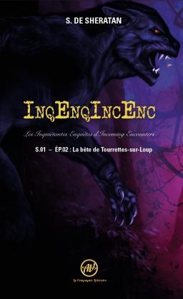 Couverture de InqEnqIncEnc – Les Inquiétantes Enquêtes d'Incoming Encounters S01 EP02  - La bête de Tourrettes-sur-Loup par Sherdan de Sheratan