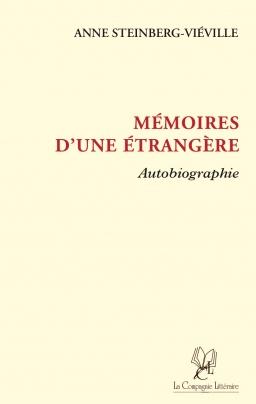 Couverture de Mémoires d'une étrangère par Anne STEINBERG-VIEVILLE