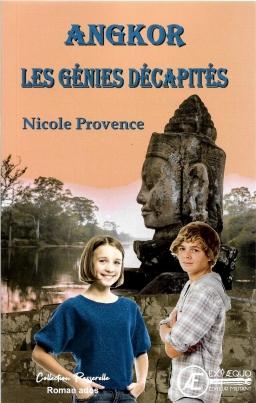 Couverture de Angkor- Les génies décapités par Nicole Provence