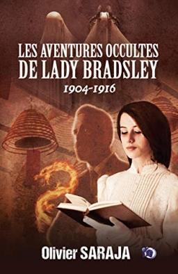 Couverture de Les aventures occultes de Lady Bradsley par Olivier Saraja