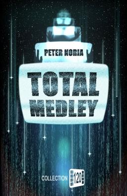 Couverture de TOTAL MEDLEY par Peter Noria