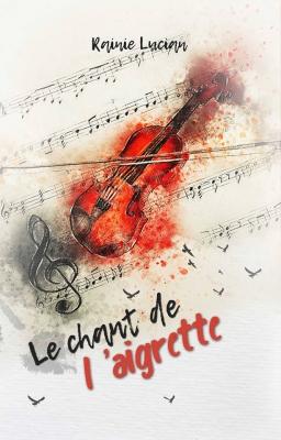 Couverture de Le Chant de l'Aigrette par Rainie Lucian