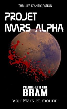 Couverture de Projet Mars Alpha par Pierre-Etienne Bram