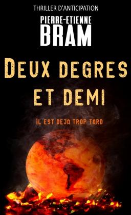 Couverture de Deux degrés et demi par Pierre-Etienne Bram