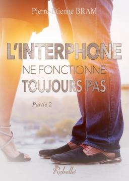 Couverture de L'interphone ne fonctionne toujours pas - partie 2 par Pierre-Etienne BRAM