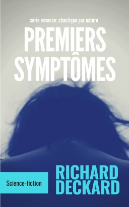 Couverture de premiers symptômes par richard deckard