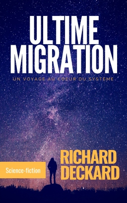 Couverture de Ultime Migration par richard deckard