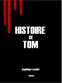Couverture de Histoire de Tom par Angélique Leydier