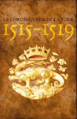 Couverture de 1515-1519 par Le Chroniqueur de la Tour