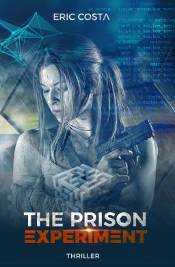 Couverture de The Prison Experiment par Eric Costa