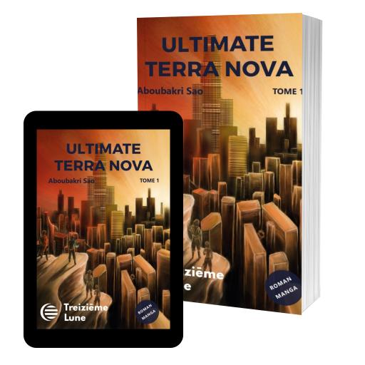 Couverture de Ultimate Terra Nova tome 1 par SAO Aboubakri