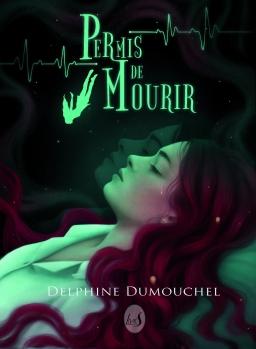Couverture de Permis de mourir par Delphine Dumouchel