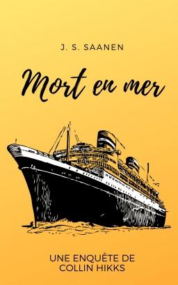 Couverture de Mort en Mer par J. S. Saaren