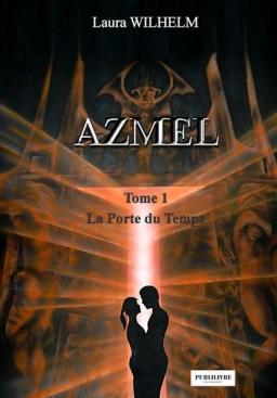 Couverture de Azmel tome 1 La Porte du Temps par Laura Wilhelm