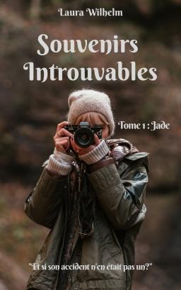 Couverture de Souvenirs Introuvables Tome 1 Jade par LAURA WILHELM