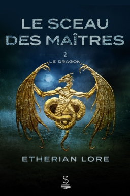 Couverture de Le sceau des maîtres 2 par Etherian Lore