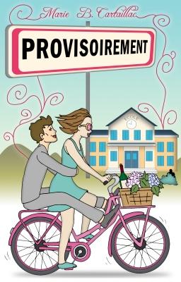 Provisoirement - Marie B. Cartaillac 2017
