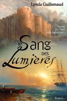 Couverture de Le Sang des Lumières par Lynda Guillemaud