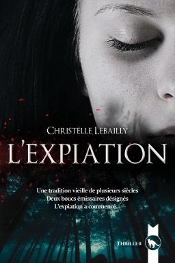 Couverture de L'Expiation par Christelle Lebailly