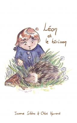 Couverture de Léon et le hérisson par Jeanne Sélène