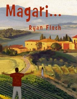 Couverture de Magari ... par Ryan FLOCH