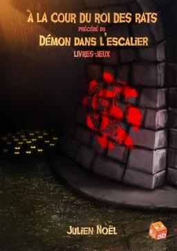 Couverture de À la cour du roi des rats, précédé du Démon dans l'escalier par Julien Noël