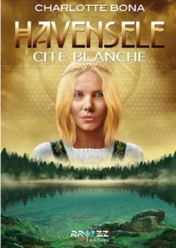 Couverture de Havensele, tome 2 : Cité blanche par Charlotte Bona