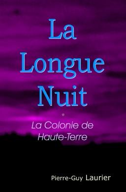 Couverture de la Longue Nuit - la Colonie de Haute-Terre par Pierre-Guy Laurier