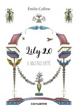 Couverture de Lily 2.0 - Tome 2. Solstice d'Eté par Emilie Colline