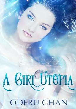 Couverture de A GIRL UTOPIA par ODERU CHAN