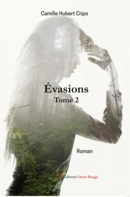 Couverture de EVASIONS TOME 2 par Camille Hubert Crips