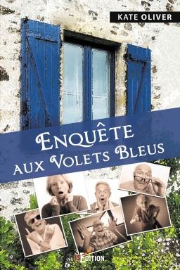 Couverture de Enquête aux Volets bleus par Kate OLIVER