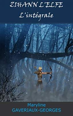Couverture de Zihann l'Elfe par Maryline GAVERIAUX-GEORGES