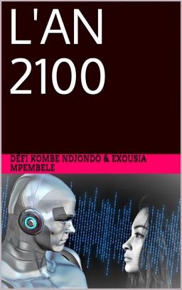Couverture de L'an 2100 par Défi KOMBE NDJONDO