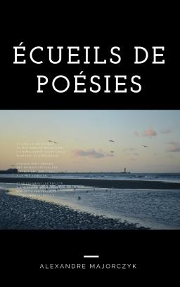Couverture de Écueils de poésies par Alexandre Majorczyk