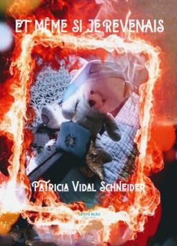 Couverture de Et même si je revenais par Patricia Vidal Schneider