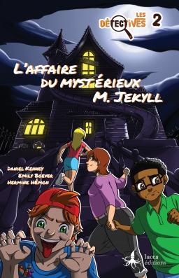 Couverture de Les Détectives 2 : l'affaire du mystérieux M. Jekyll par Daniel Kenney et Emily Boever