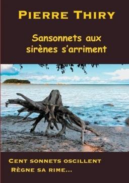 Couverture de Sansonnets aux sirènes s'arriment par Pierre Thiry