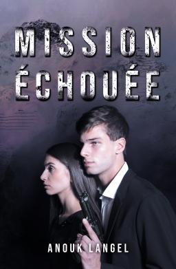 Couverture de Mission échouée par Anouk Langel