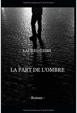 Couverture de LA PART DE L'OMBRE par LAUREL GEISS