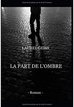 Couverture de LA PART DE L'OMBRE par LAUREL GEISS