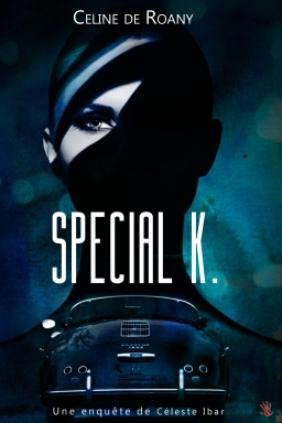 Couverture de Special K. par Céline de Roany