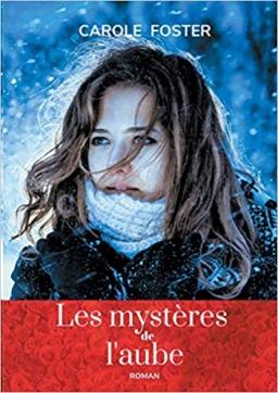 Couverture de Les mystères de l'aube par Carole Foster